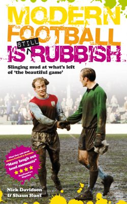 Modern Football is Still Rubbish